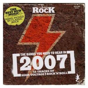 Classic Rock 102 - The Bands You Need To Hear In 2007 - Cover