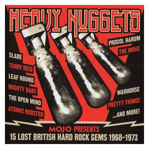 Mojo Presents Heavy Nuggets: 15 Lost British Hard Rock Gems 1968-1973 - Cover