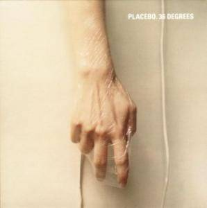 Placebo: 36 Degrees - Cover