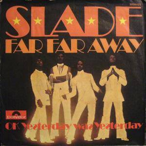 Slade: Far Far Away - Cover