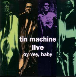 Cover - Tin Machine: Oy Vey, Baby