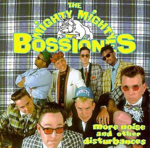 Mighty Mighty Bosstones, The: More Noise And Other Disturbances - Cover