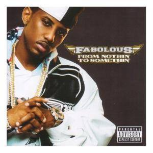 Cover - Fabolous: From Nothin' To Somethin'