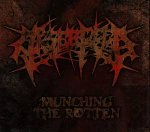 Cover - Arsebreed: Munching The Rotten