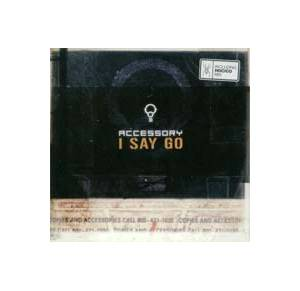 Cover - Accessory: I Say Go