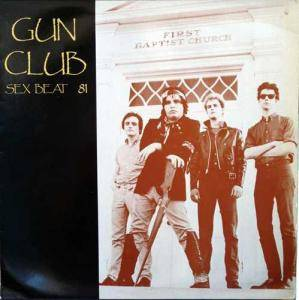 Cover - Gun Club, The: Sex Beat 81