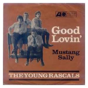 Cover - Young Rascals, The: Good Lovin'
