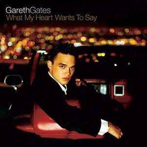 Cover - Gareth Gates: What My Heart Wants To Say