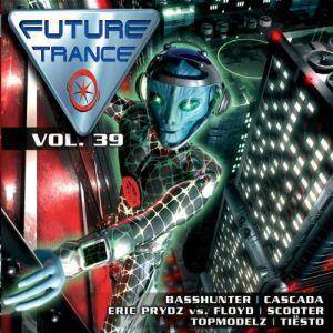 Cover - Twisted Society Feat. Vernon J Price: Future Trance Vol. 39