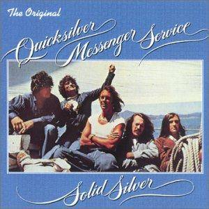 Cover - Quicksilver Messenger Service: Solid Silver