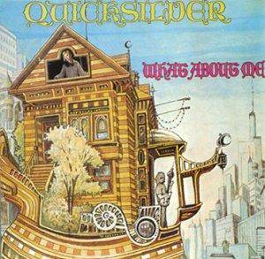 Cover - Quicksilver Messenger Service: What About Me