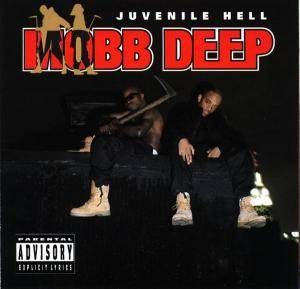 Cover - Mobb Deep: Juvenile Hell