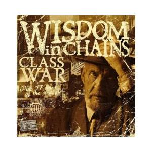 Wisdom In Chains: Class War - Cover