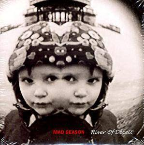 Mad Season: River Of Deceit (Single-CD) - Bild 1