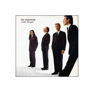 Tin Machine: Under The God - Cover