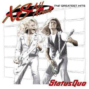 Status Quo: Xs All Areas The Greatest Hits - Cover