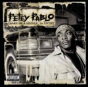Cover - Petey Pablo: Diary Of A Sinner: 1st Entry