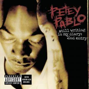 Cover - Petey Pablo: Still Writing In My Diary: 2nd Entry