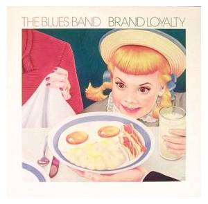 The Blues Band: Brand Loyalty - Cover