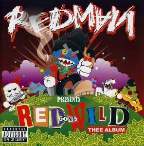 Cover - Redman: Red Gone Wild - Thee Album