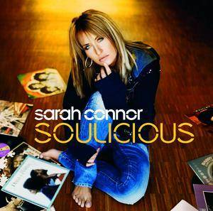 Cover - Sarah Connor: Soulicious