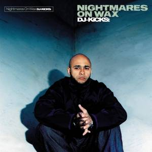Cover - John Cameron: DJ Kicks: Nightmares On Wax
