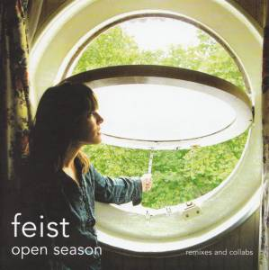 Cover - Feist: Open Season - Remixes And Collabs