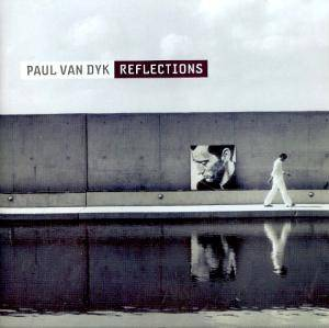 Cover - Paul van Dyk: Reflections