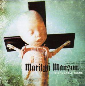 Marilyn Manson: Disposable Teens - Cover