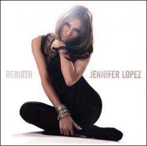 Cover - Jennifer Lopez: Rebirth