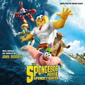 John Debney: Spongebob Movie: Sponge Out Of Water, The - Cover
