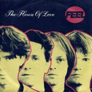 The House Of Love: Feel - Cover