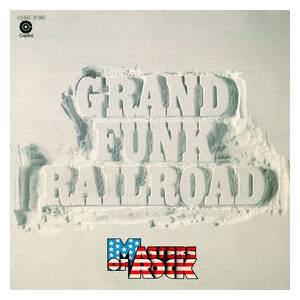 Cover - Grand Funk Railroad: Master Of Rock