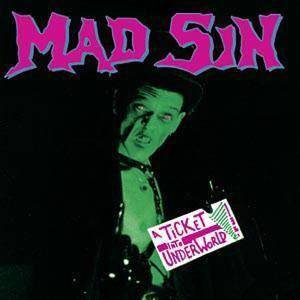 Cover - Mad Sin: Ticket Into Underworld, A
