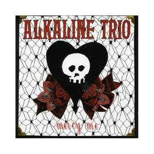 Alkaline Trio: Mercy Me - Cover