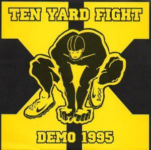 Ten Yard Fight: Demo 1995 - Cover