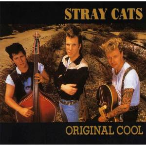 Cover - Stray Cats: Original Cool