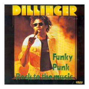 Cover - Dillinger: Funky Punk / Rock To The Music
