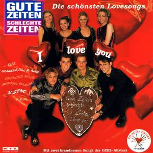 Gute Zeiten Schlechte Zeiten I Love You 1998
