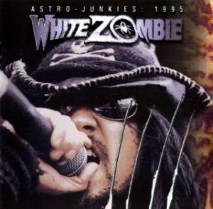 White Zombie: Astro-Junkies: 1995 - Cover
