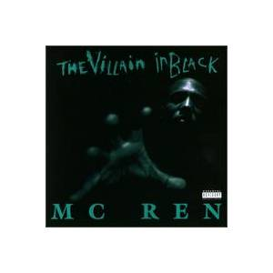 Cover - MC Ren: Villain In Black, The