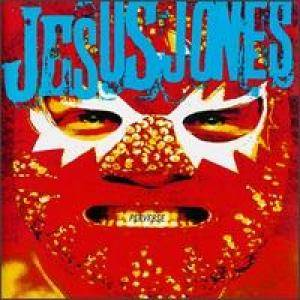Cover - Jesus Jones: Perverse