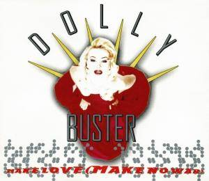 Cover - Dolly Buster: Make Love (Make No War)