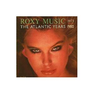Roxy Music: Atlantic Years 1973-1980, The - Cover