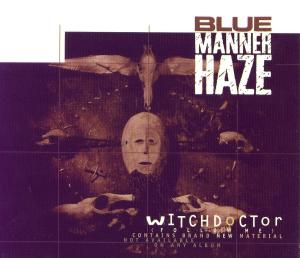 Blue Manner Haze - Witchdoctor (Follow Me) [CDM] (1994)