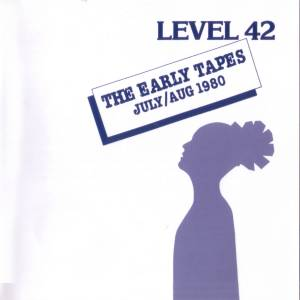 Level 42: Early Tapes - July/Aug 1980, The - Cover