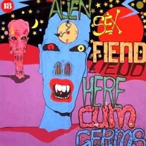 Cover - Alien Sex Fiend: Here Cum Germs