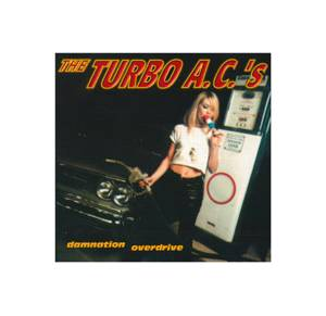 The Turbo A.C.'s: Damnation Overdrive - Cover