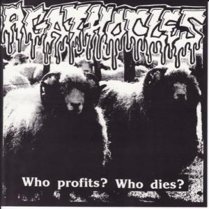 Agathocles / Morbid Organs Mutilation - Who Profits? Who Dies?