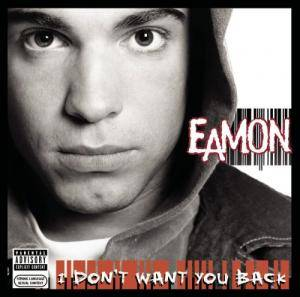 Cover - Eamon: I Don't Want You Back